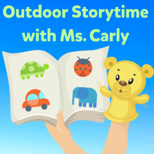Outdoor Storytime with Ms. Carly